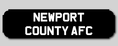 Newport County AFC Street Sign