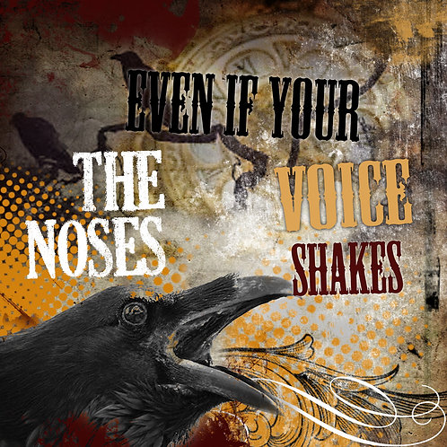 Even if Your Voice Shakes CD