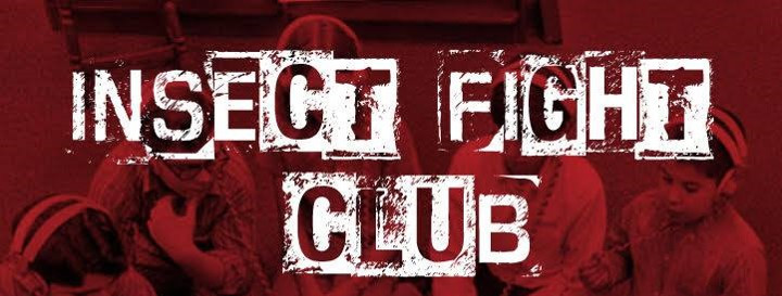 Insect Fight Club - Show #5