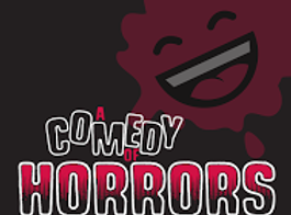 A Comedy Of Horrors