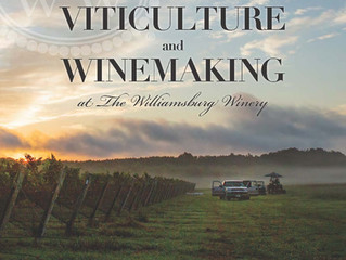"""Second Edition of """"The Art and Science of Viticulture and Winemaking at the Williamsburg Winery"""""""