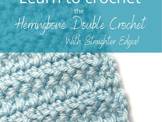 Learn to Crochet the Herringbone Double Crochet - with straighter edges!