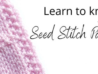 Learn to knit the Seed Stitch Pane