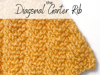 Catching up & Thursday Knitting Tutorial - Learn to knit the Diagonal Garter Rib