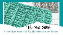 The Bar Stitch - Crochet