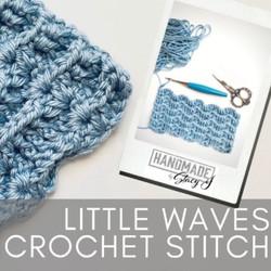 Little Waves Crochet Stitch Tutorial