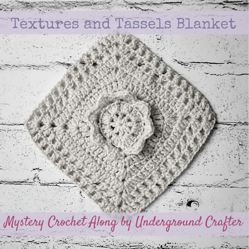 Textures and Tassels Blanket Crochet Along by Underground Crafter