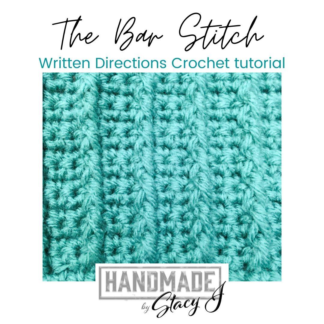 Bar Crochet Stitch Written Directions