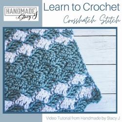 Crosshatch Crochet Stitch by Handmade by Stacy J