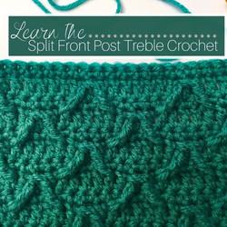 Split Front Post Treble Crochet Tutorial