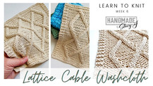 Learn to knit the Lattice Cable Dishcloth