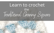 Learn to Crochet the Traditional Granny Square
