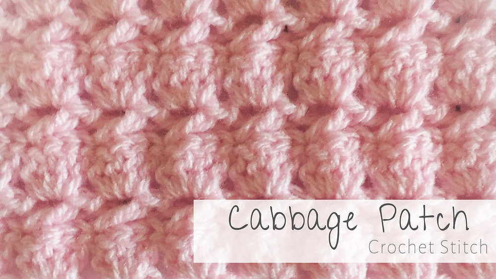 Cabbage Patch Crochet Stitch by Handmade by Stacy J