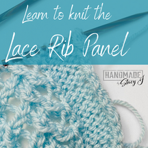 Learn to knit the Lace Rib Panel