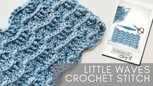 Little Waves Crochet Stitch