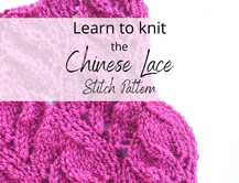 Chinese Lace Stitch - Learn to Knit (Continental Style)