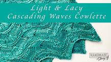 Light and Lacy Cascading Waves Cowlette Knit Pattern