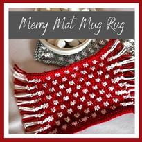 Merry Mat Mug Rug