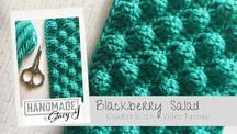 Blackberry Salad - Crochet Tutorial