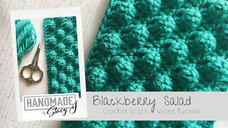 Blackberry Salad Crochet Stitch tutorial by Handmade by Stacy J