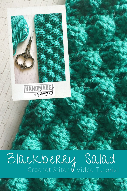 Pin of Blackberry Salad Crochet Stitch Tutorial by Handmade by Stacy J