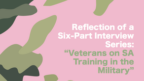"Reflection of a Six-Part Interview Series: ""Veterans on SA Training in the Military"""