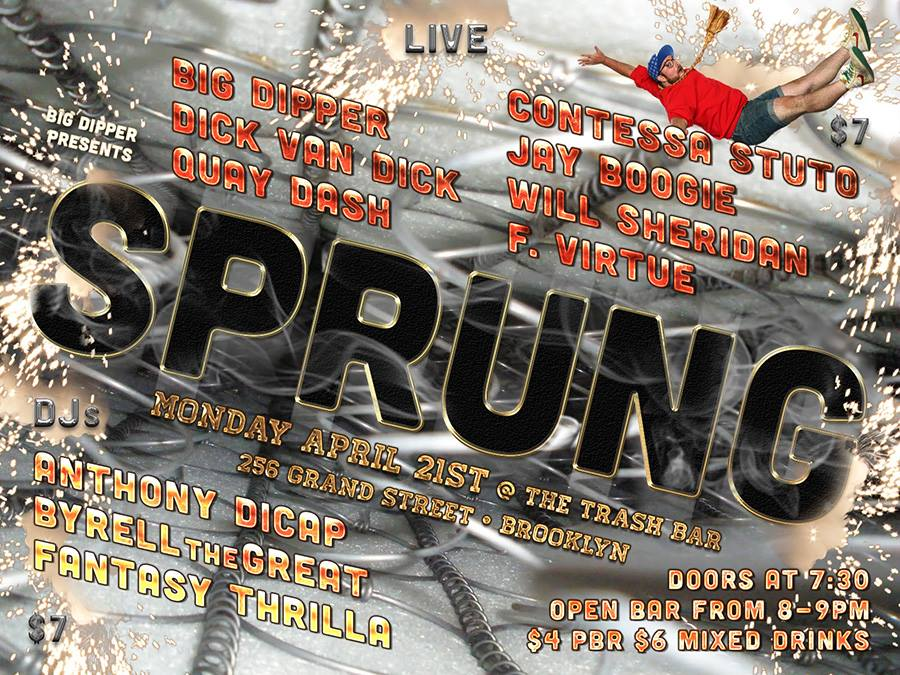 SPRUNG APRIL 21ST @TRASH BAR