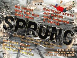 SPRUNG APRIL 21ST @TRASH BAR
