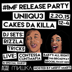 Cakes Da Killa EP Party