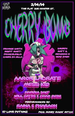 CHERRY BOMB 2/14/14