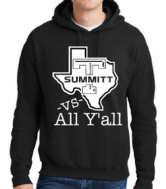 Texas Summitt -vs- All Y'all Hoodie
