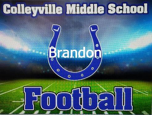 CMS Football Yard Sign