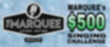 Marquee's $500 Singing Challenge