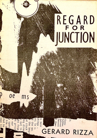 Gerard Rizza: Five Poems from Regard for Junction