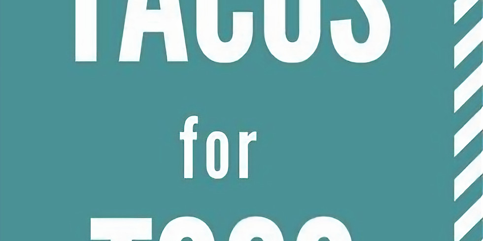 Tacos for TOCO