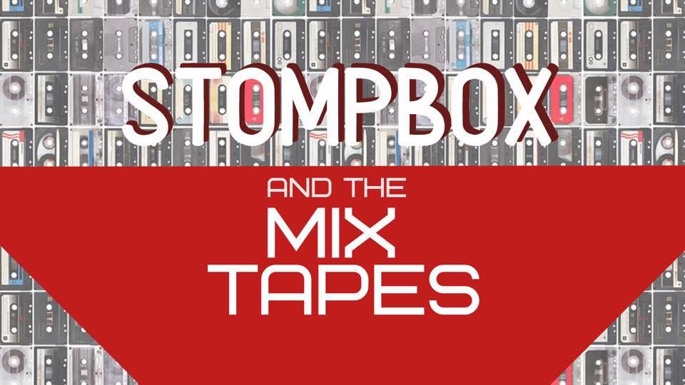 Stompbox and the Mixtapes