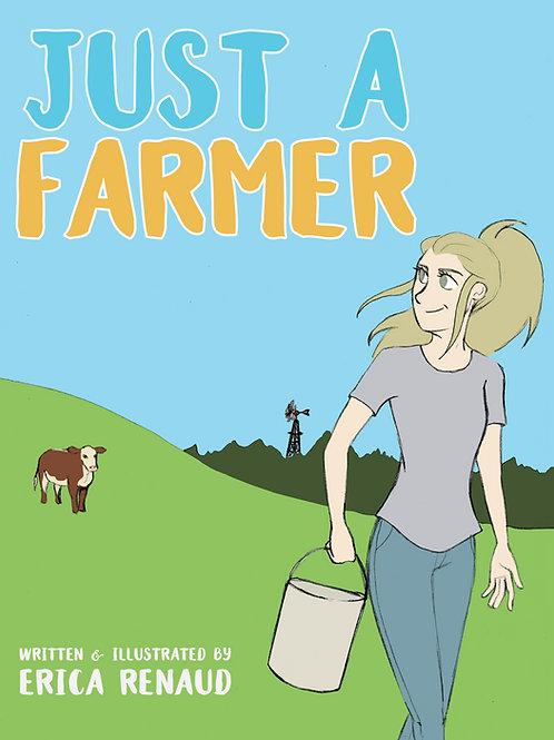 Just A Farmer - Children's Book