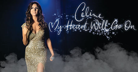 My Heart will go on celine dion tribute show