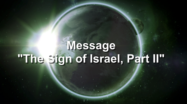 2020-07-26 The Sign of Israel, Part II.p