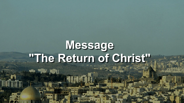 2020-09-06 The Return of Christ.png