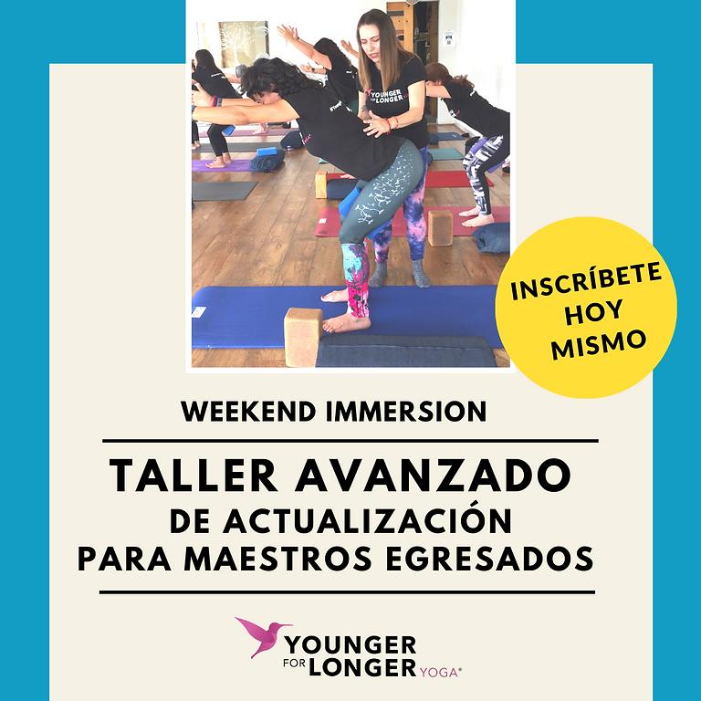 TALLER AVANZADO para Maestros Egresados de Younger For Longer Yoga®
