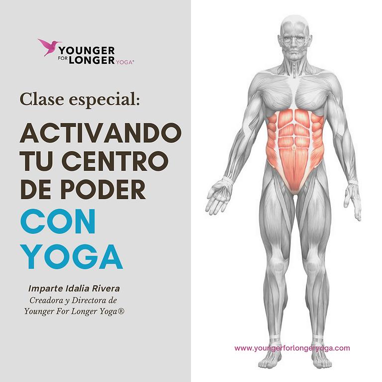 """CLASE ESPECIAL """"Activando tu Centro de Poder con Yoga"""""""