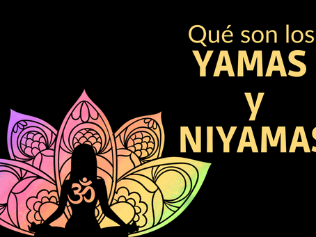 Yamas y Niyamas: principios fundamentales para la práctica del yoga