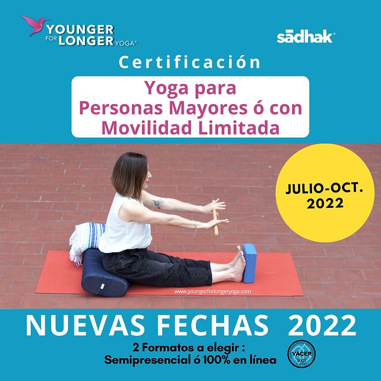 Certificación en Yoga Restaurativo, especialidad en personas mayores o movilidad limitada. Semipresencial ó 100% Online