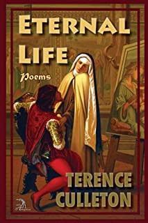 """A Few Thoughts on the Title Poem of my Second Book, """"Eternal Life"""""""