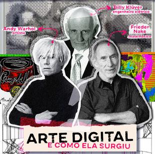 A Arte Digital e como ela surgiu