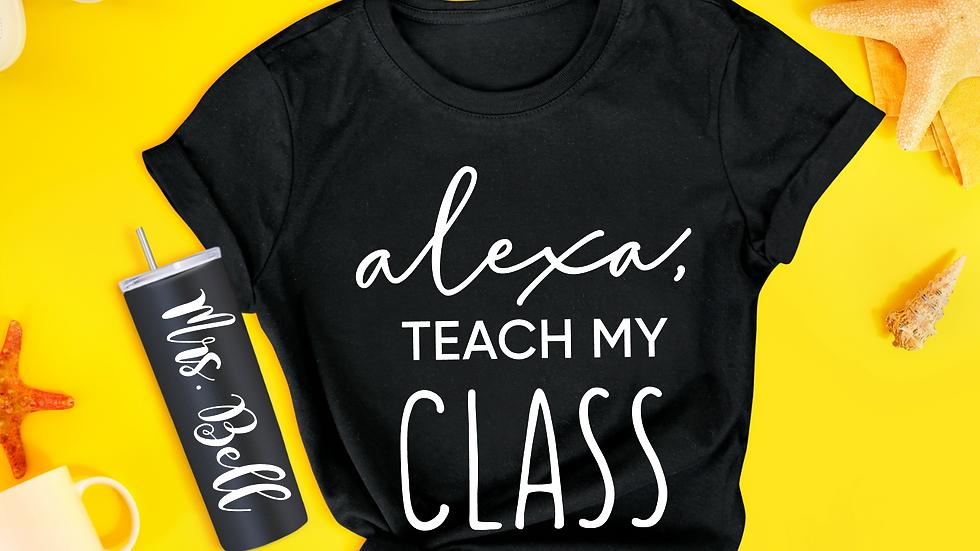 Alexa, Teach My Class Tee