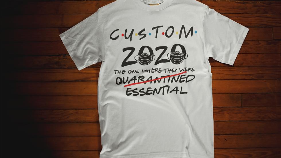 Custom Essential Worker T-Shirt