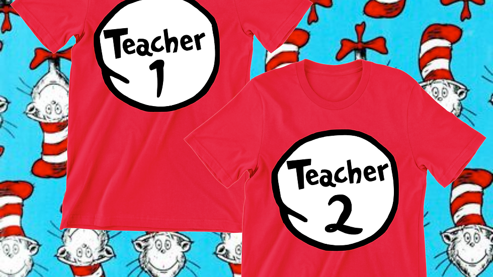 Dr. Seuss Teacher 1 Teacher 2 Tee