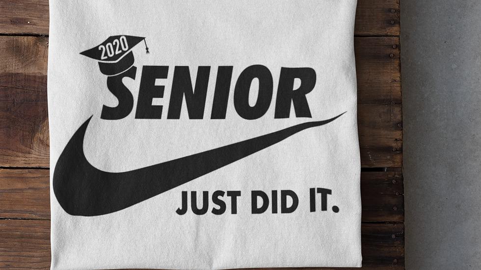 Senior 2020-Just Did It T-Shirt